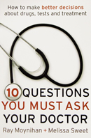 Ten questions you should ask your doctor